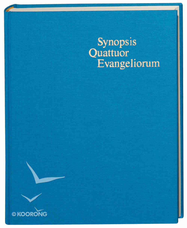 Synopsis Quattuor Evangeliorum Hardback