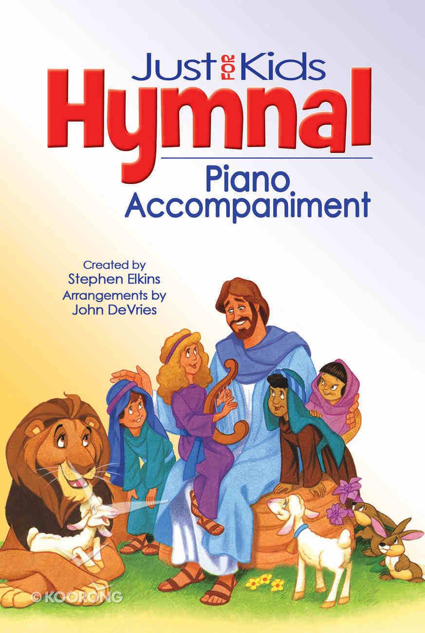Kids Hymnal, the Music Book (Piano Accompaniment) Hardback