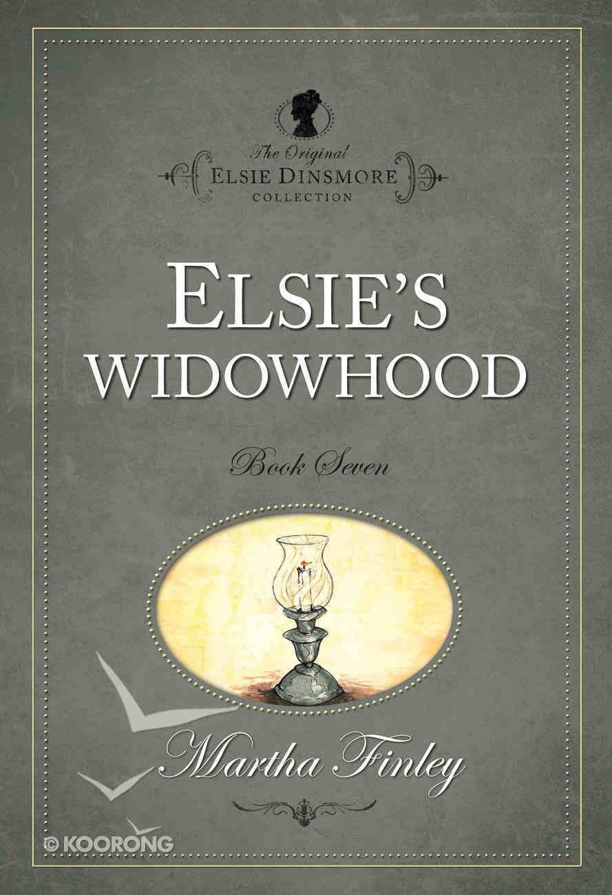 Elsie's Widowhood (#07 in Original Elsie Dinsmore Collection) Paperback