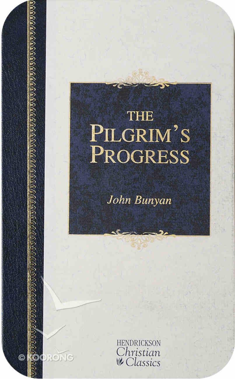 The Pilgrim's Progress (Hendrickson Christian Classics Series) eBook