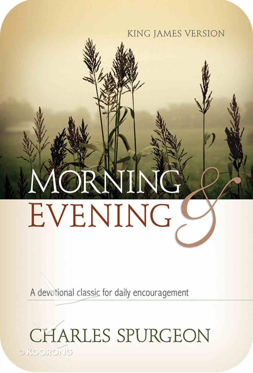 Morning and Evening (Kjv Edition) eBook