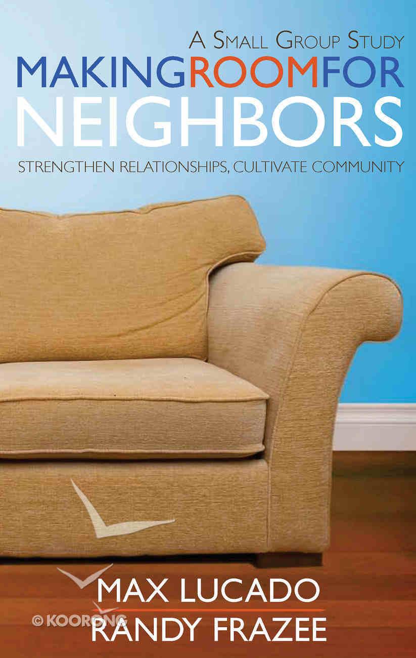 Making Room For Neighbors (Study Guide) Paperback