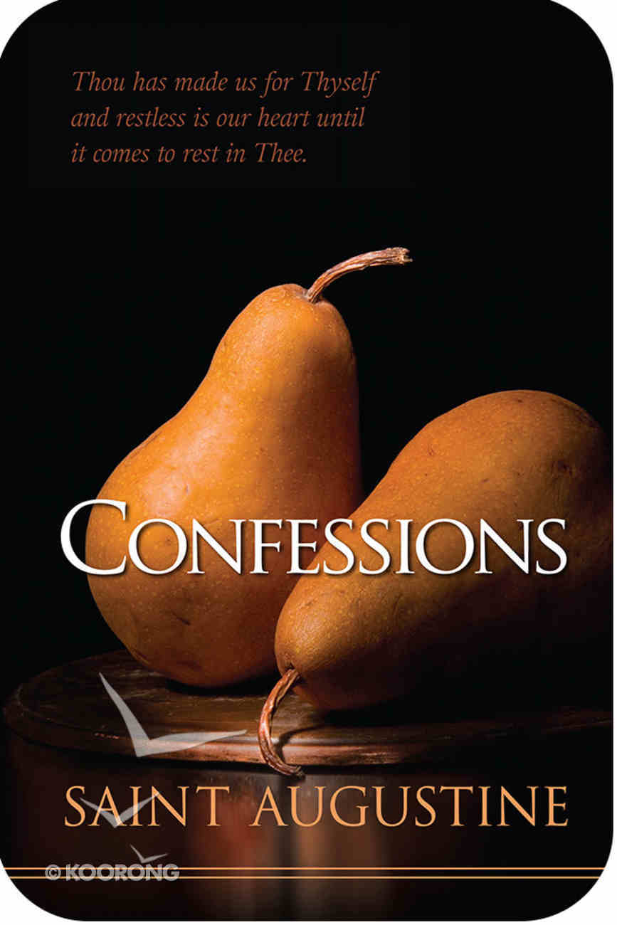 The Confessions (Hendrickson Christian Classics Series) eBook
