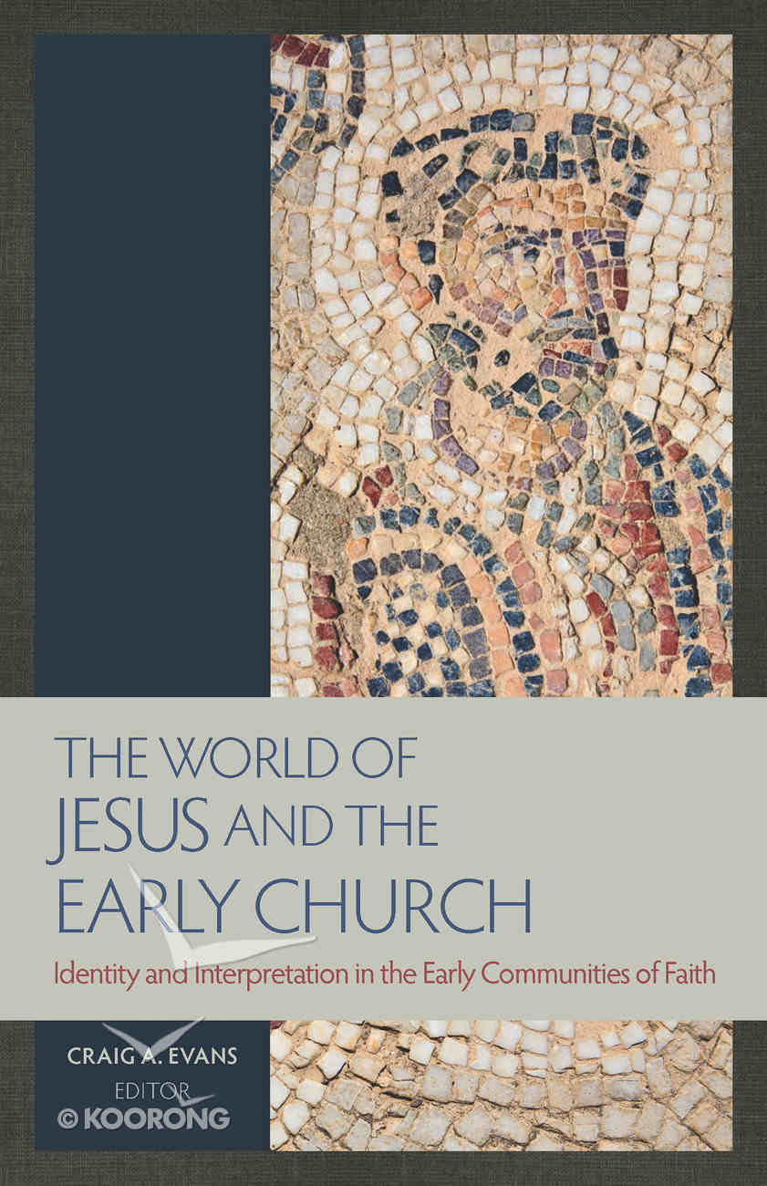 The World of Jesus and the Early Church Paperback