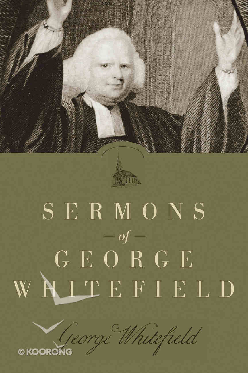Sermons of George Whitefield Paperback