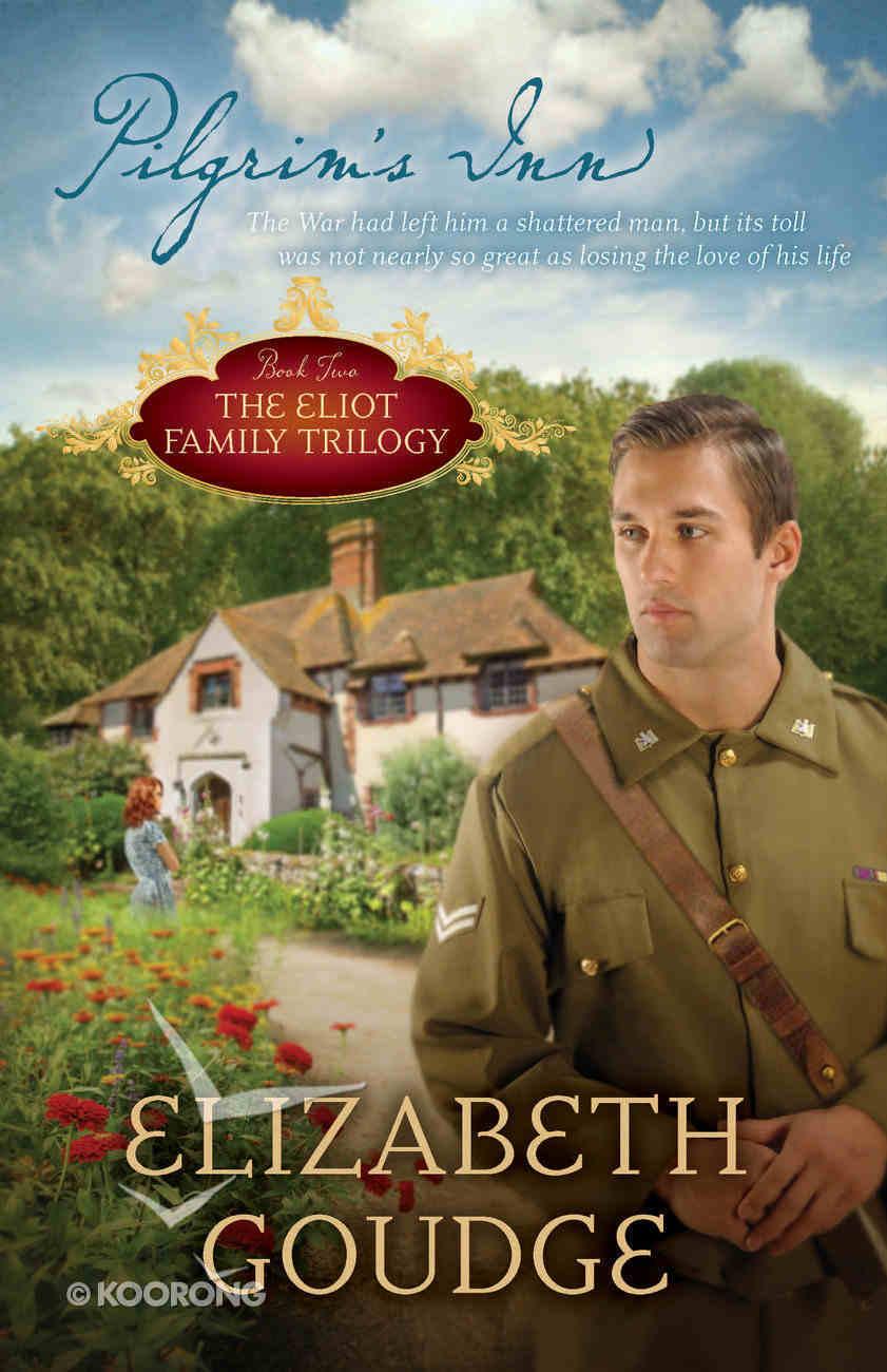 Pilgrim's Inn (#02 in Eliot Family Trilogy Series) Paperback