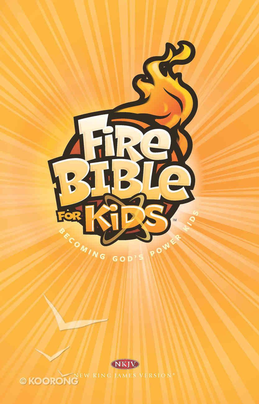 NKJV Fire Bible For Kids Hardback