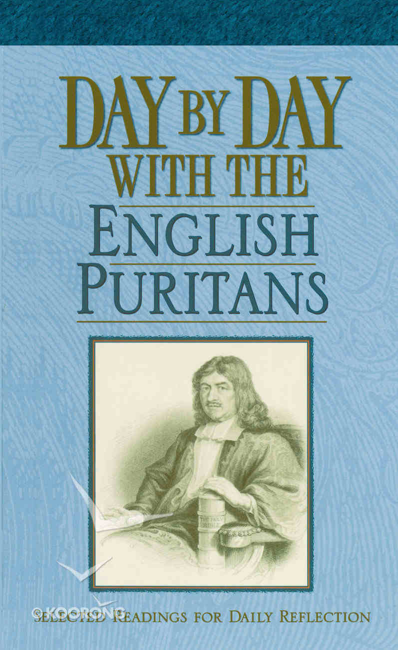 Day By Day With the English Puritans Paperback