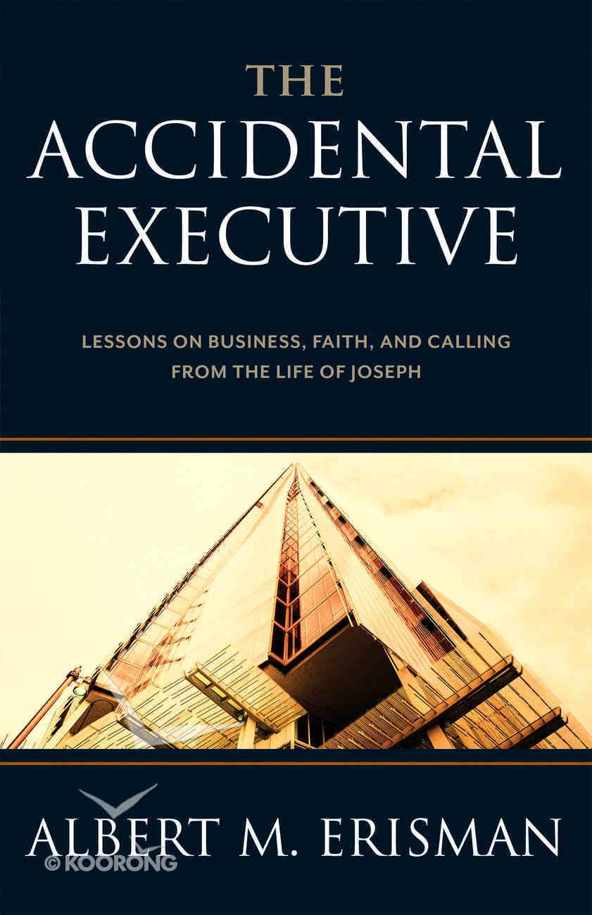 The Accidental Executive Hardback