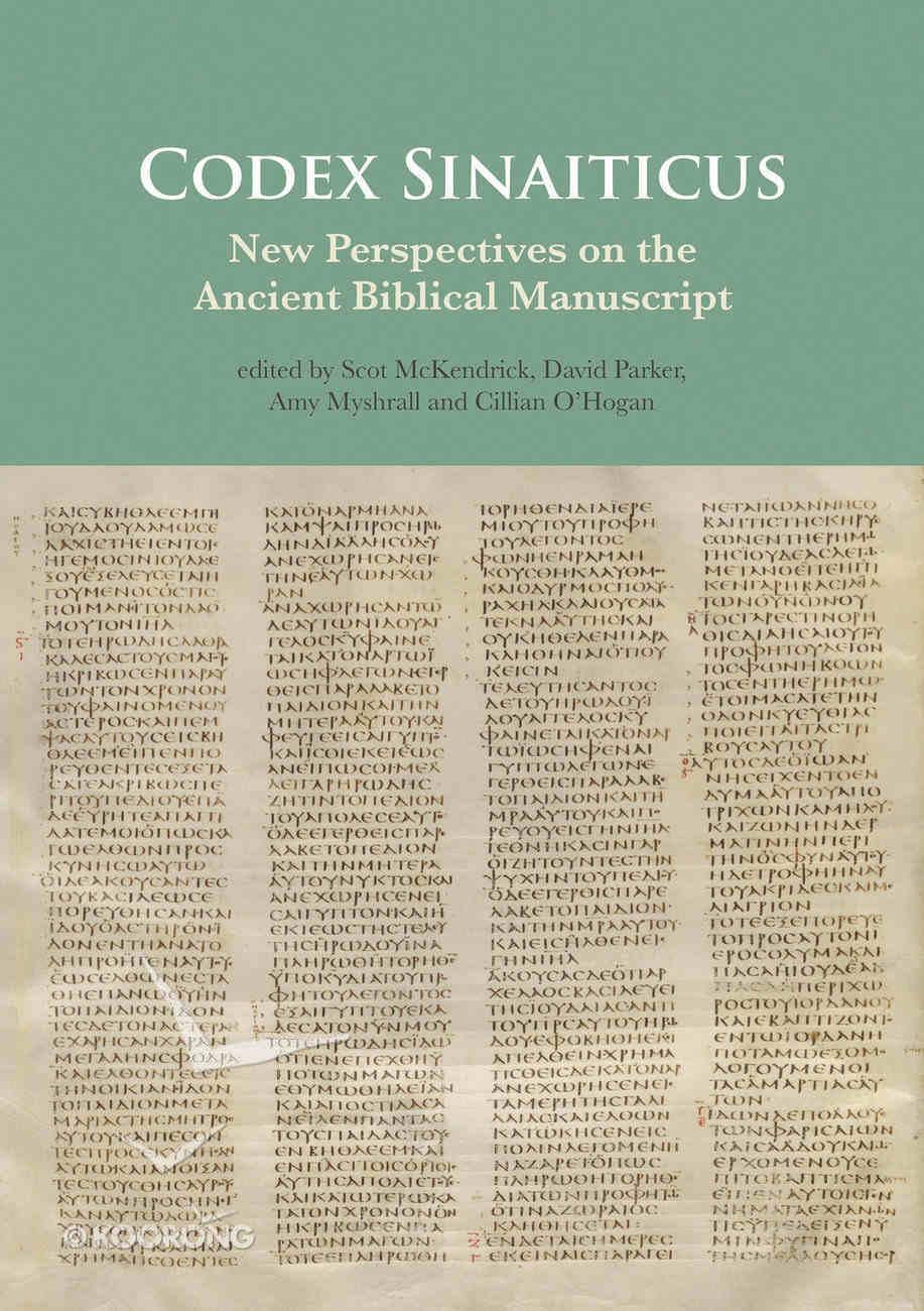 Codex Sinaiticus: New Perspectives on the Ancient Biblical Manuscript Hardback