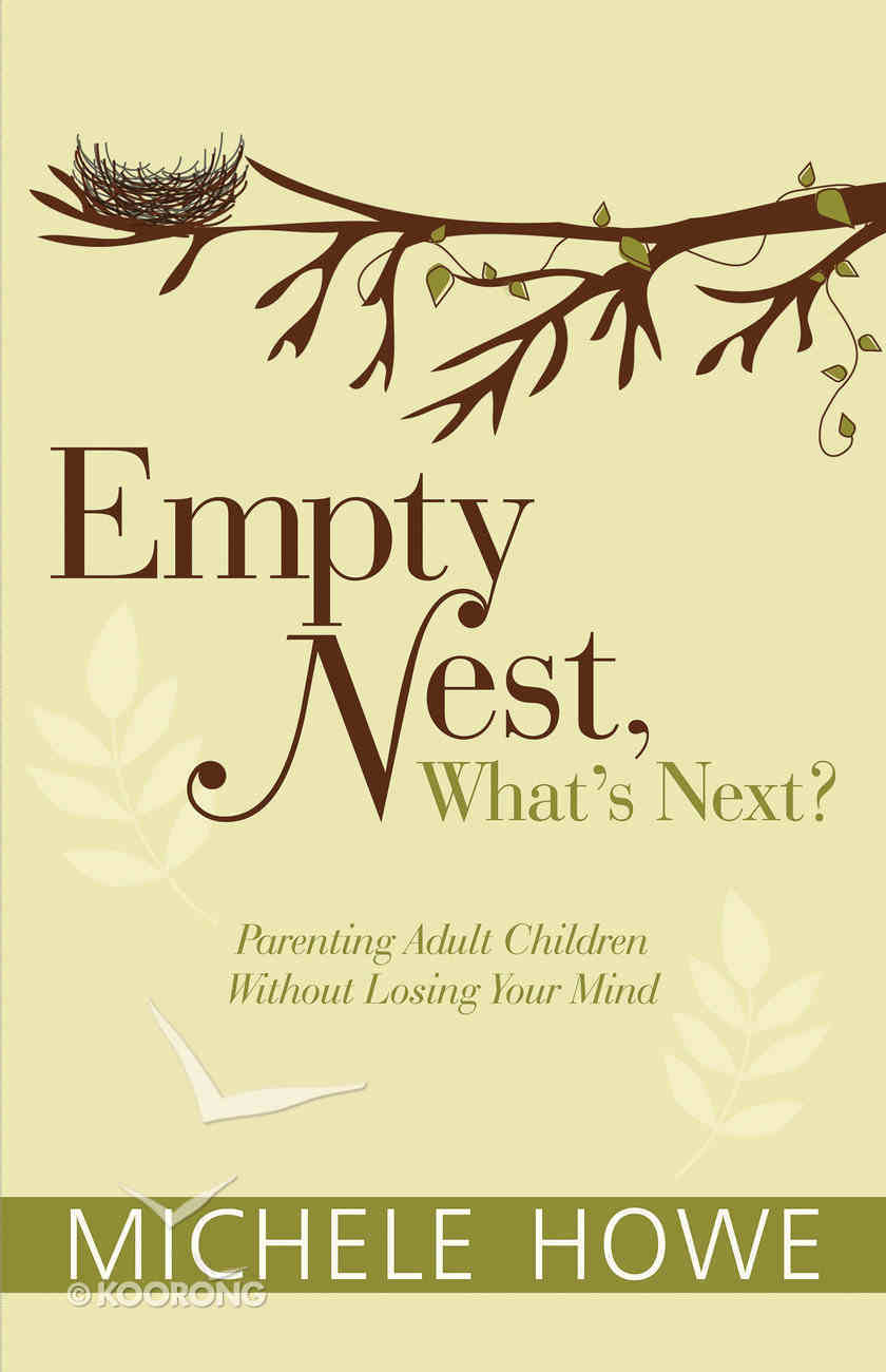 Empty Nest: What's Next? Paperback