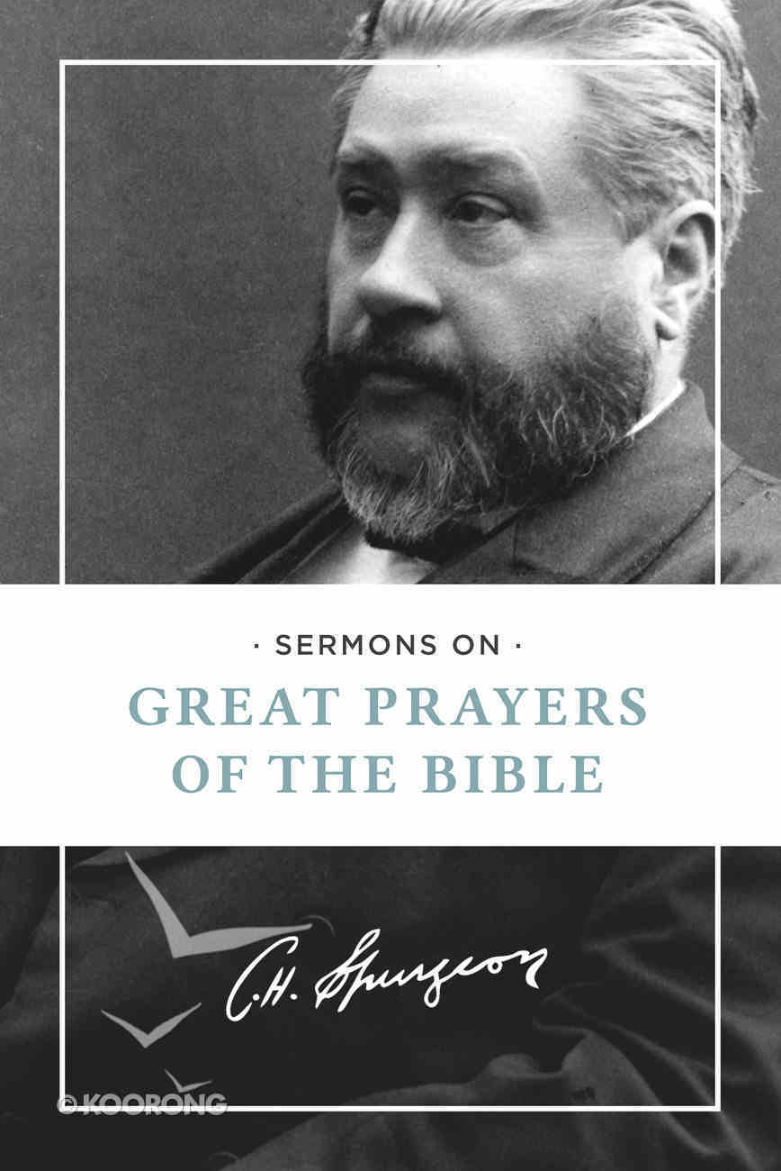 Sermons on Great Prayers of the Bible Paperback
