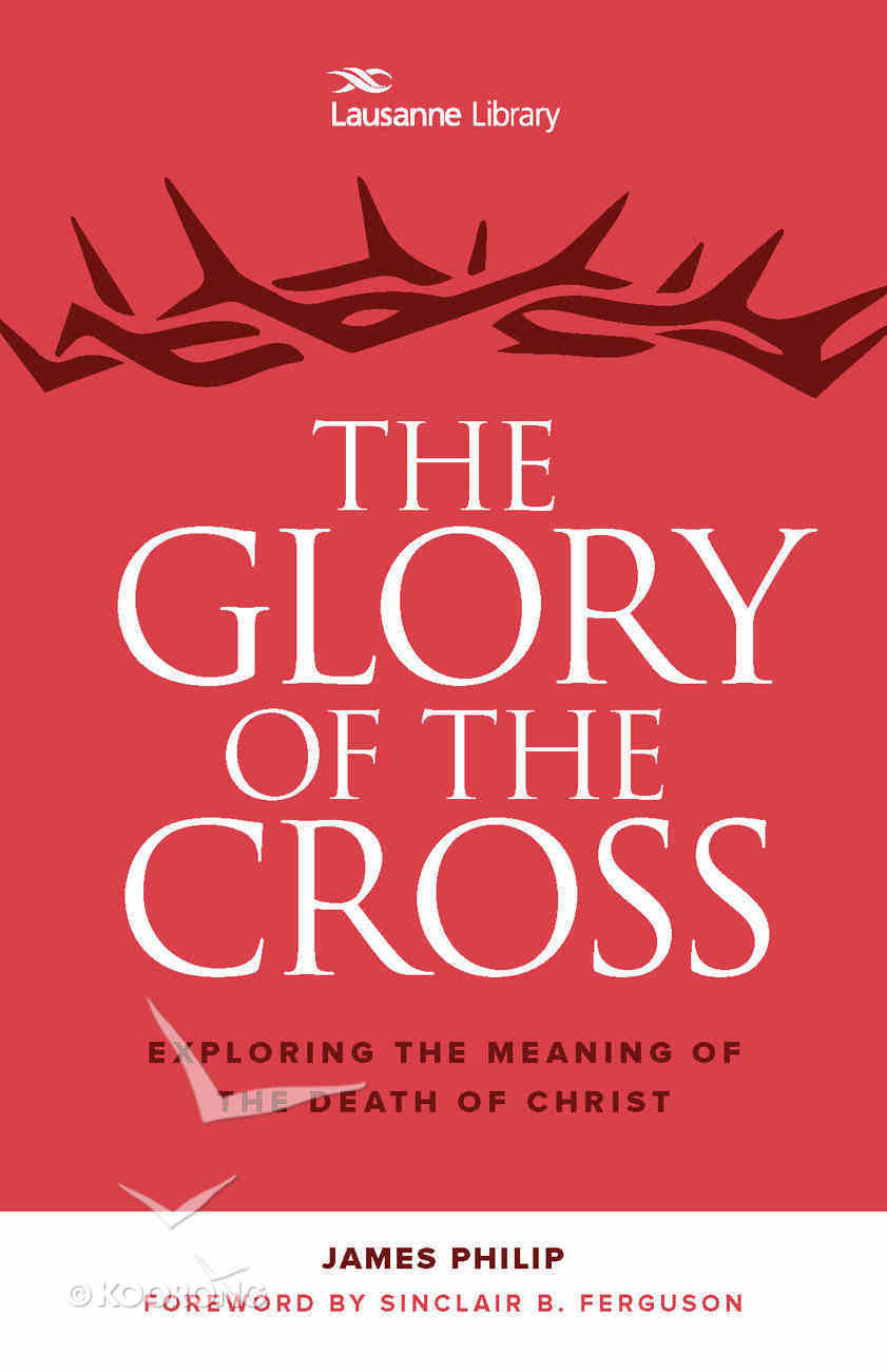 The Glory of the Cross Paperback