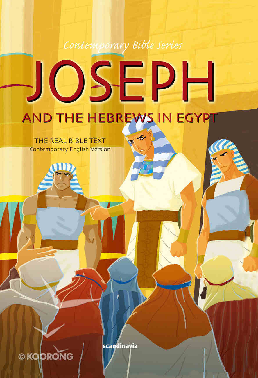 Contemporary Bible #02: Joseph and the Hebrews in Egypt (CEV) (#02 in Contemporary Bible Series (12 Vols)) Hardback