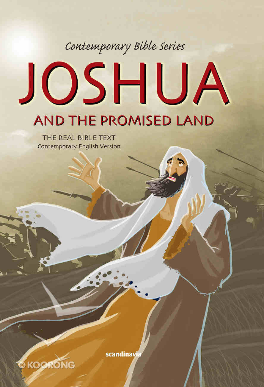 Contemporary Bible #04: Joshua and the Promised Land (CEV) (#04 in Contemporary Bible Series (12 Vols)) Hardback