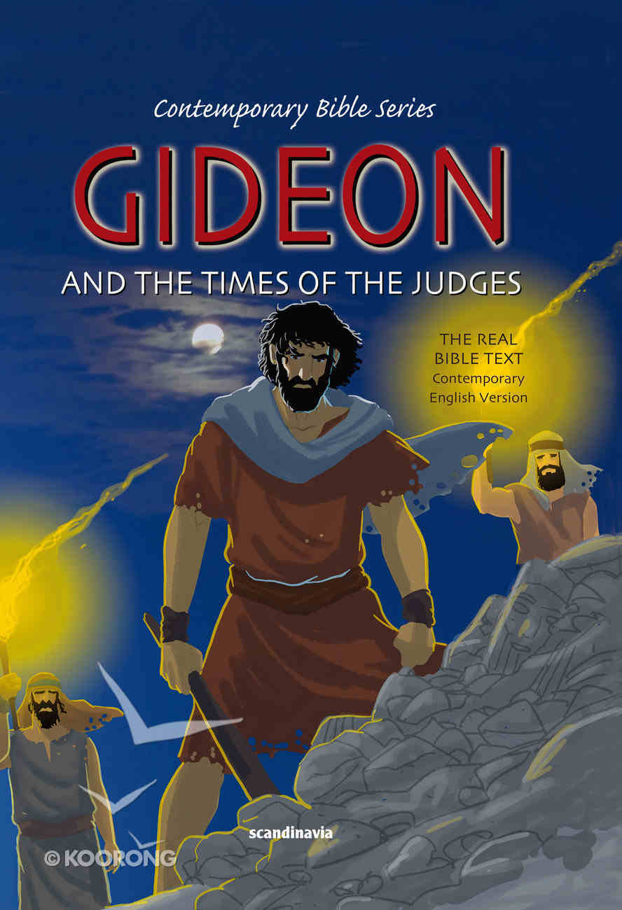 Contemporary Bible #05: Gideon and the Times of Judges (CEV) (Contemporary Bible Series (12 Vols)) Hardback