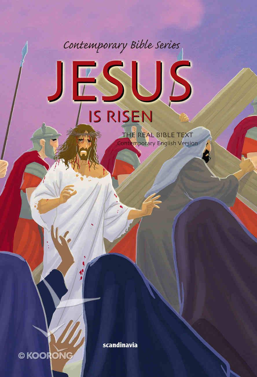 Contemporary Bible #11: Jesus is Risen (CEV) (#11 in Contemporary Bible Series (12 Vols)) Hardback
