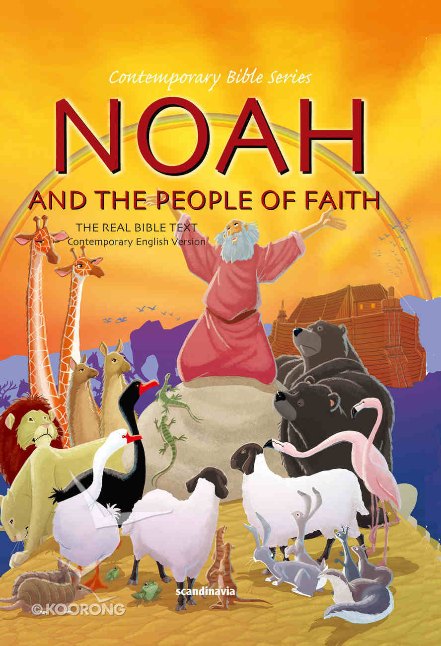 Contemporary Bible #01: Noah and the People of Faith (CEV) (#01 in Contemporary Bible Series (12 Vols)) Hardback