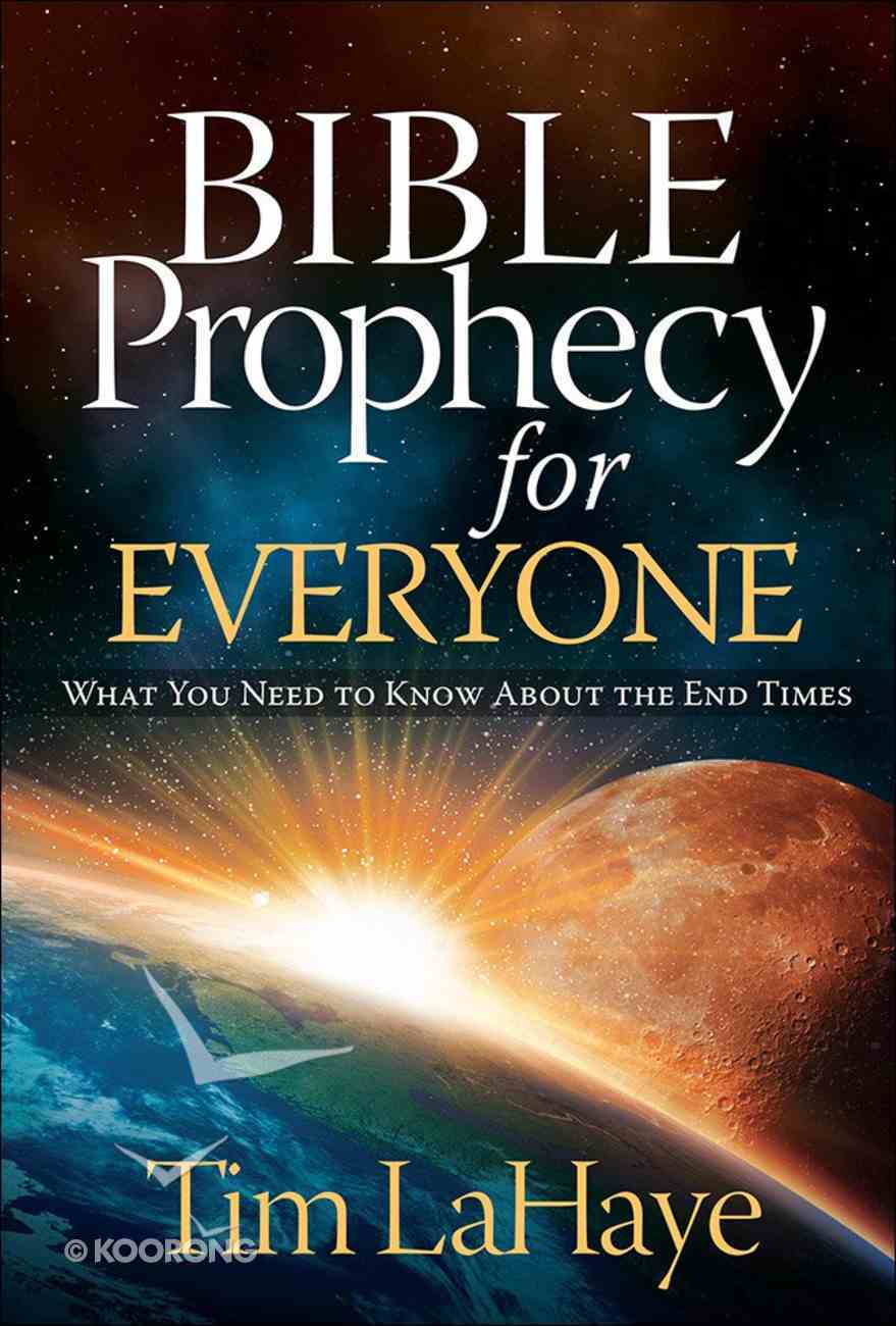 Bible Prophecy For Everyone Paperback
