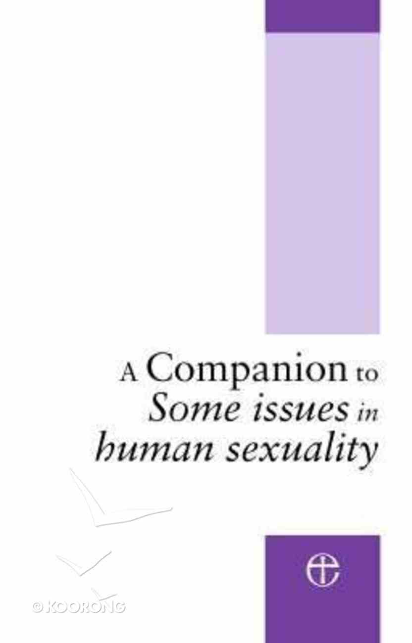 A Companion to Some Issues in Sexuality Paperback