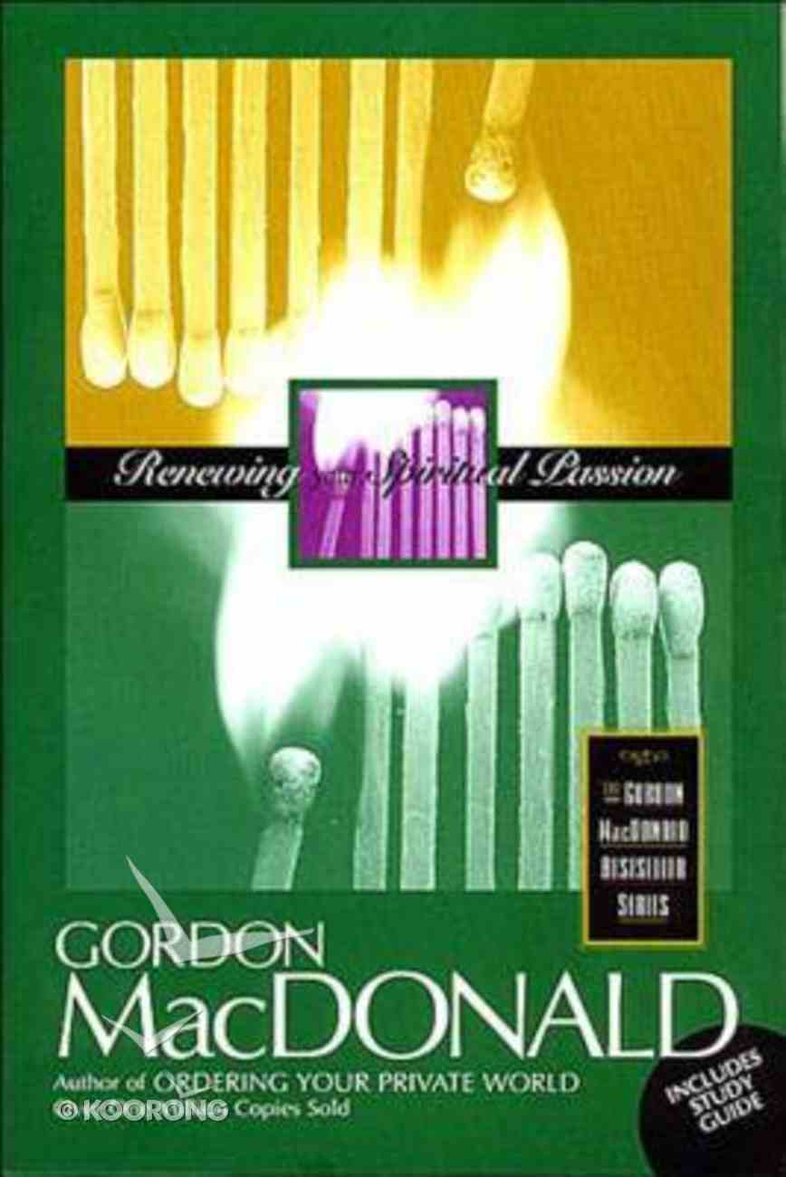 Renewing Your Spiritual Passion (With Study Guide) Paperback