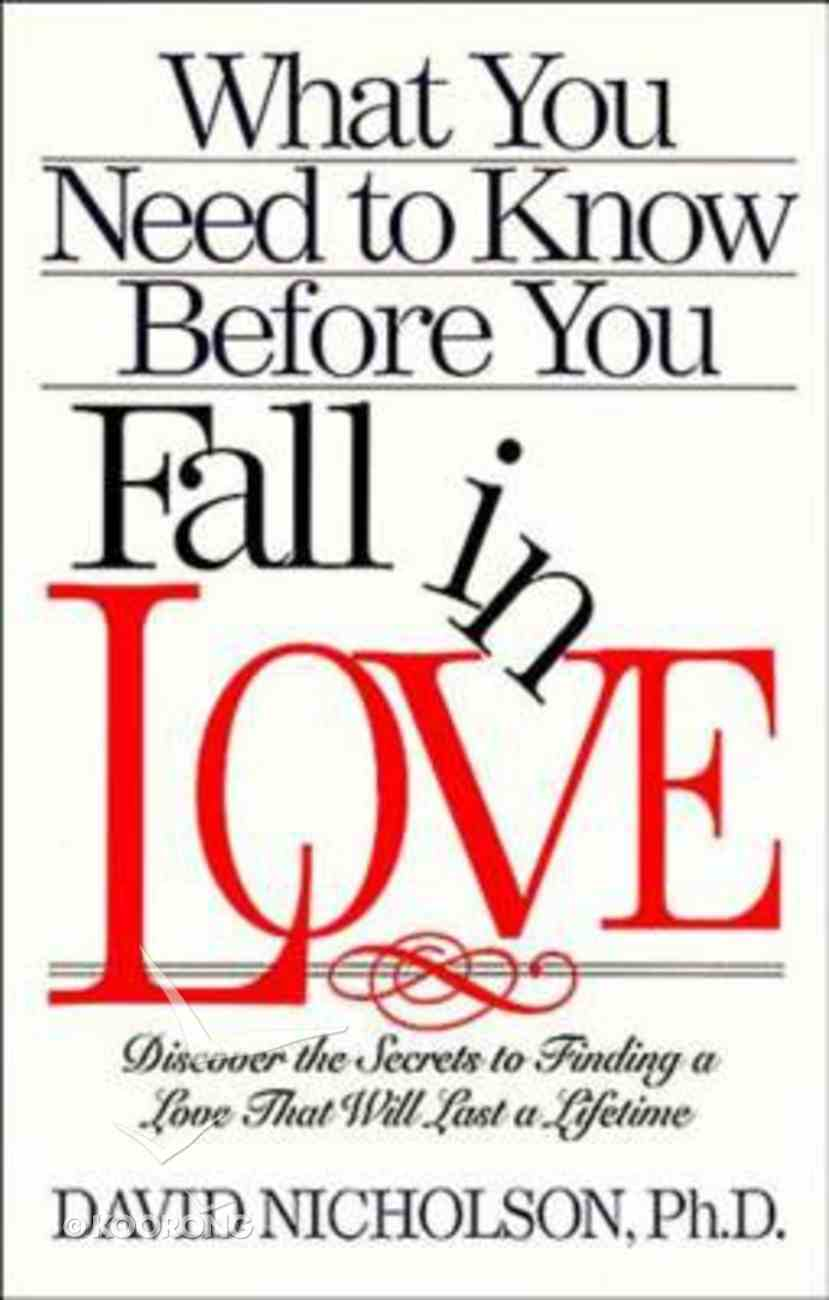 What You Need to Know Before You Fall in Love Paperback