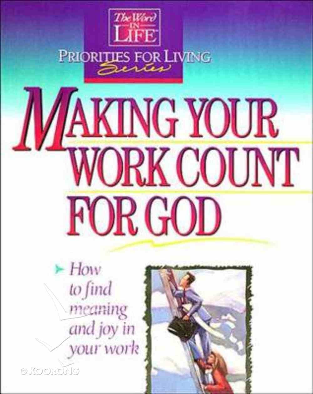 Making Your Work Count For God Paperback