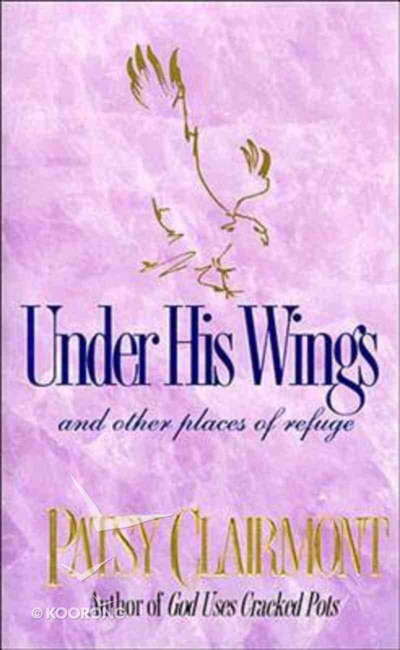 Under His Wings Hardback