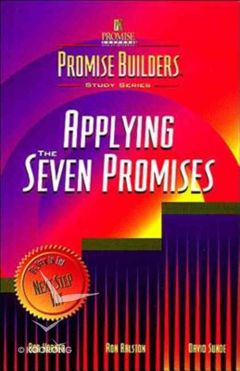 Applying the Seven Promises Paperback