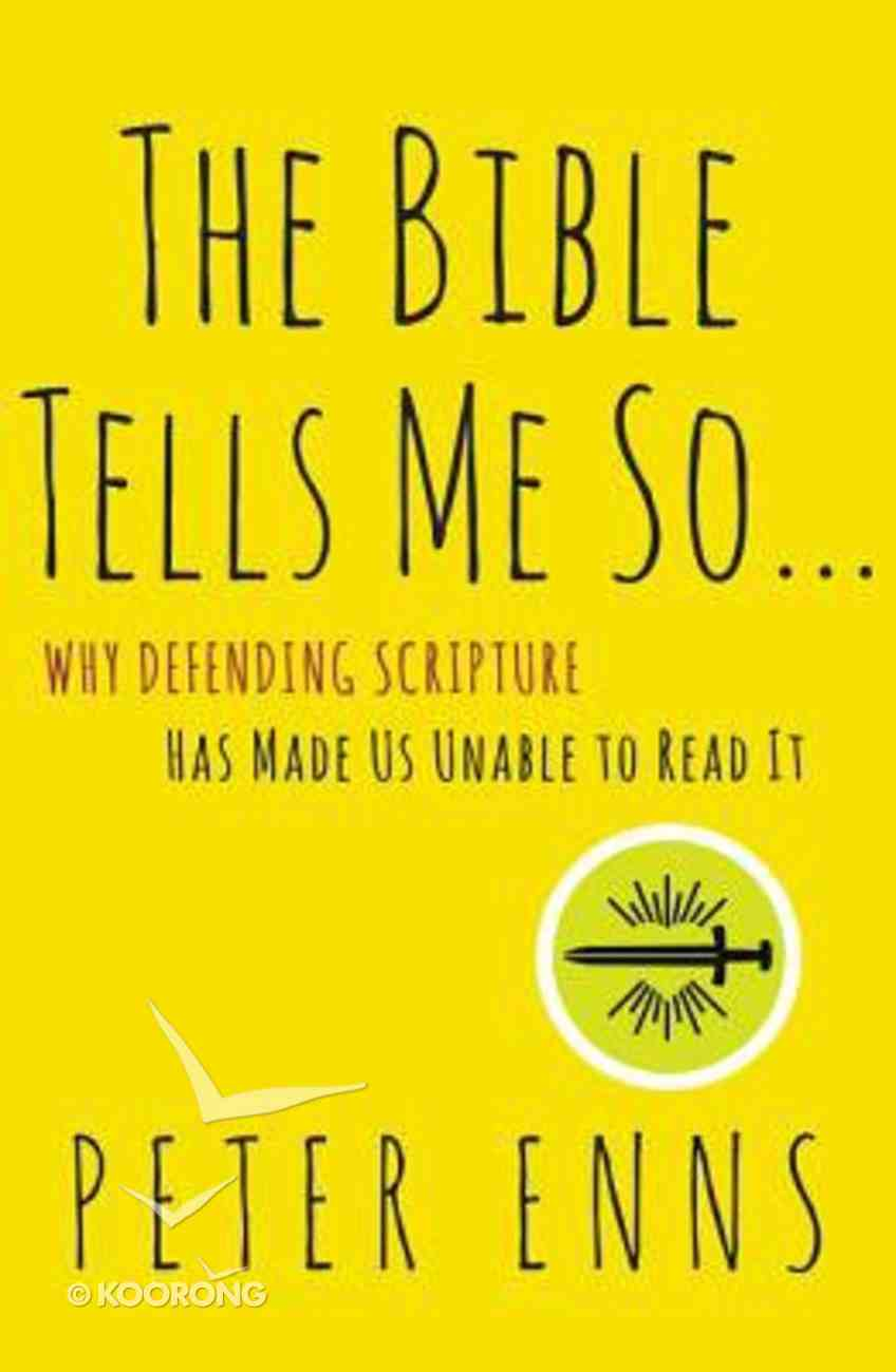 The Bible Tells Me So Paperback