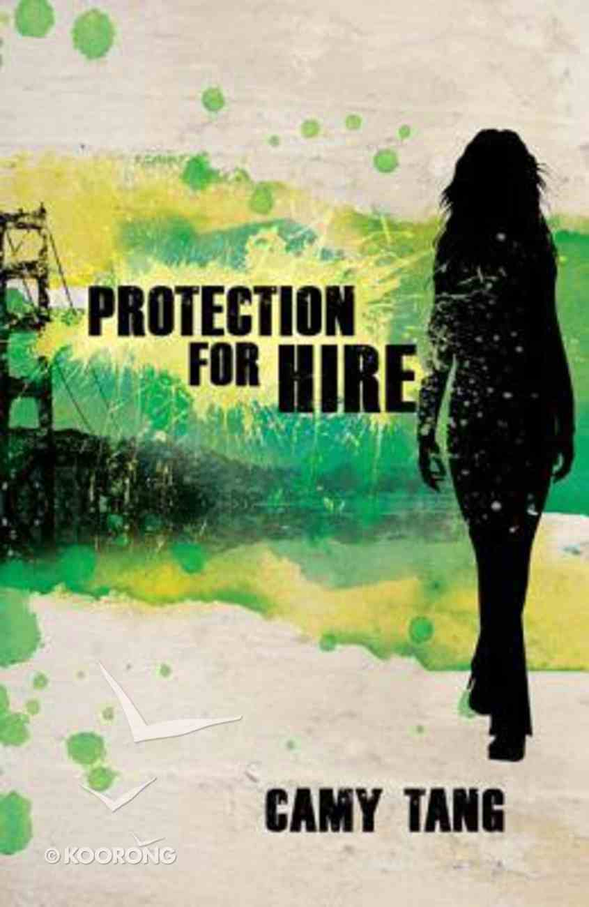 Protection For Hire (#01 in Protection For Hire Series) Paperback