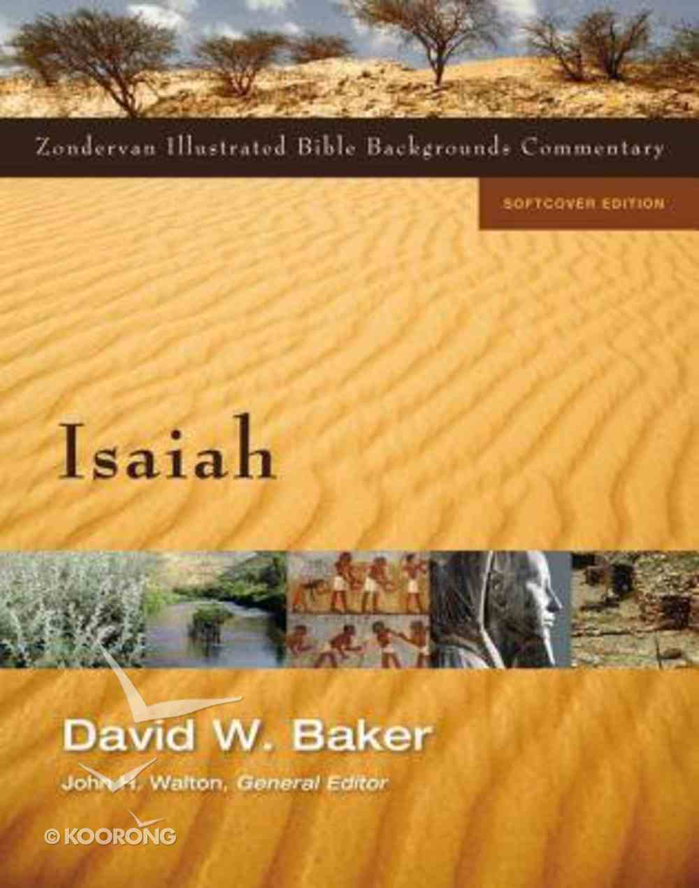 Isaiah (Zondervan Illustrated Bible Backgrounds Commentary Series) Paperback