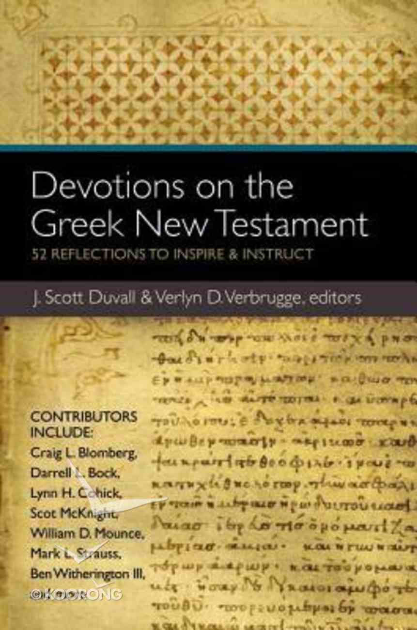 Devotions on the Greek New Testament Paperback