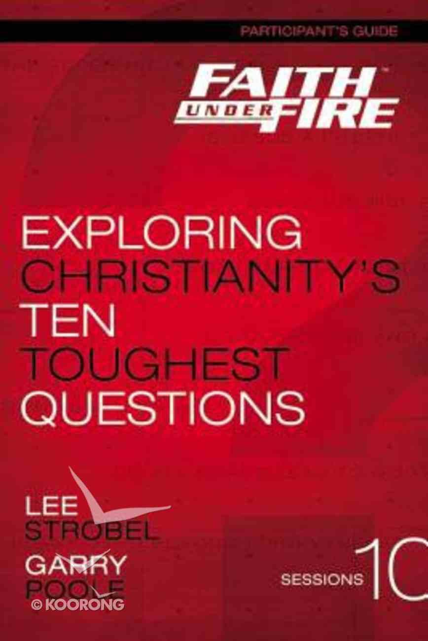 Faith Under Fire (Participant's Guide) Paperback