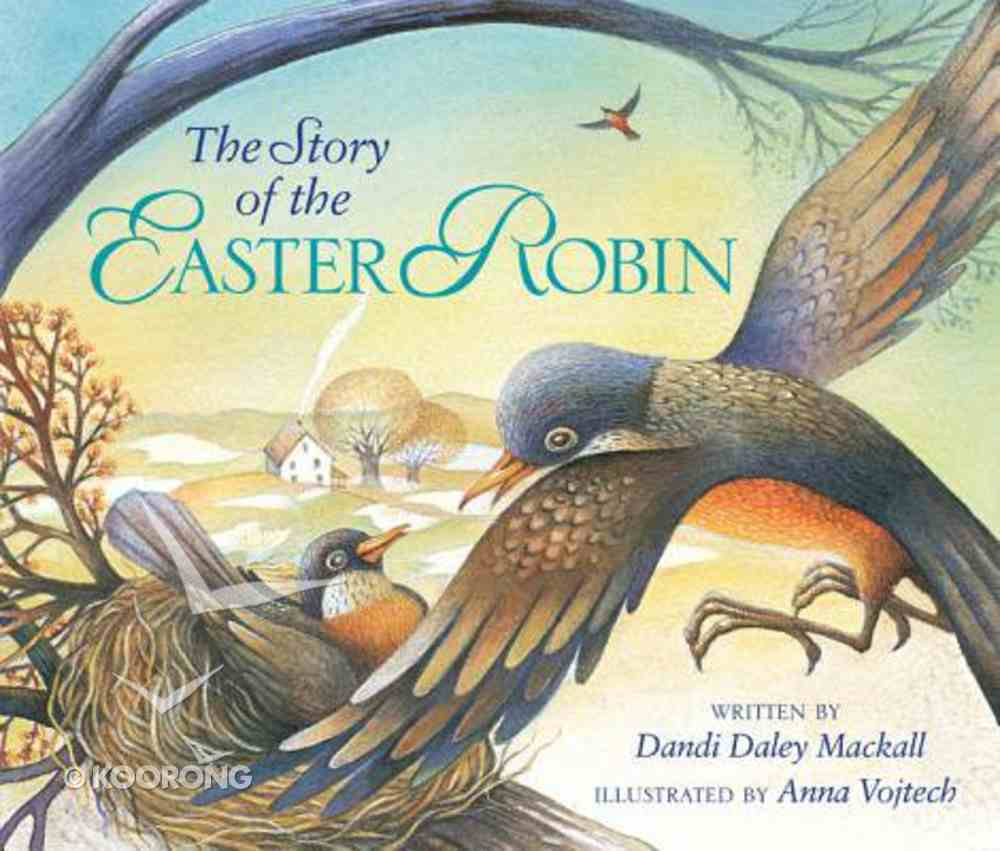 The Story of the Easter Robin Hardback
