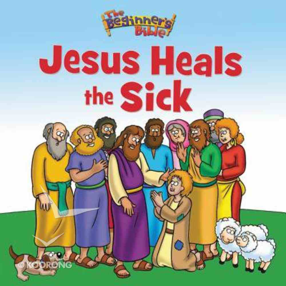 Jesus Heals the Sick (Beginner's Bible Series) Paperback