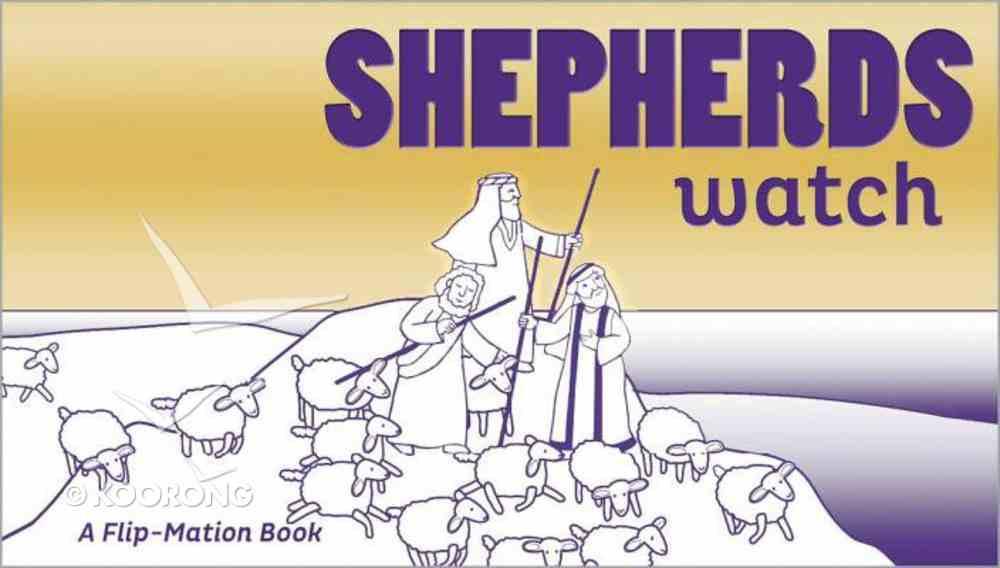 Flip Motion Book: The Shepherds Watch Paperback