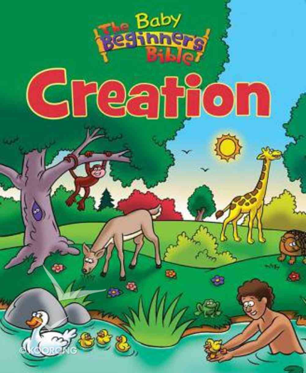 Creation (Baby Beginners Bible Series) Board Book