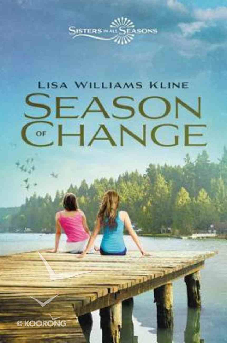 Season of Change (Sisters In All Seasons Series) Hardback