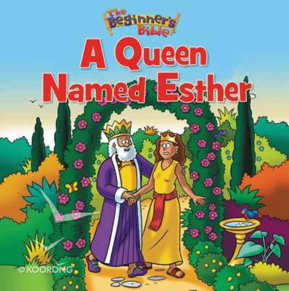 A Queen Named Esther (Beginner's Bible Series) Paperback