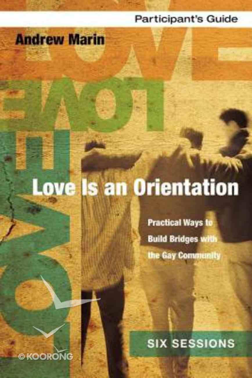 Love is An Orientation (Participant's Guide) Paperback