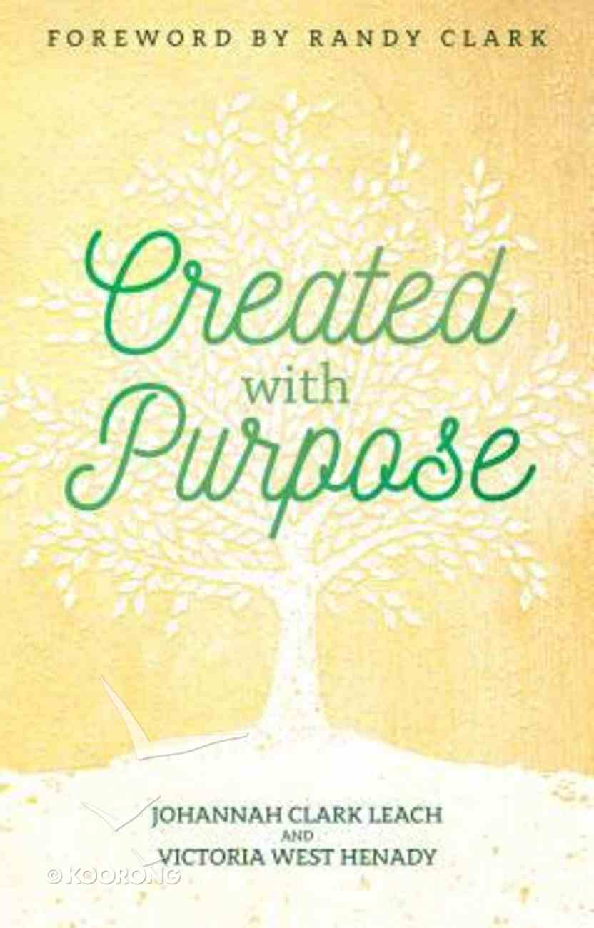 Created With Purpose Paperback
