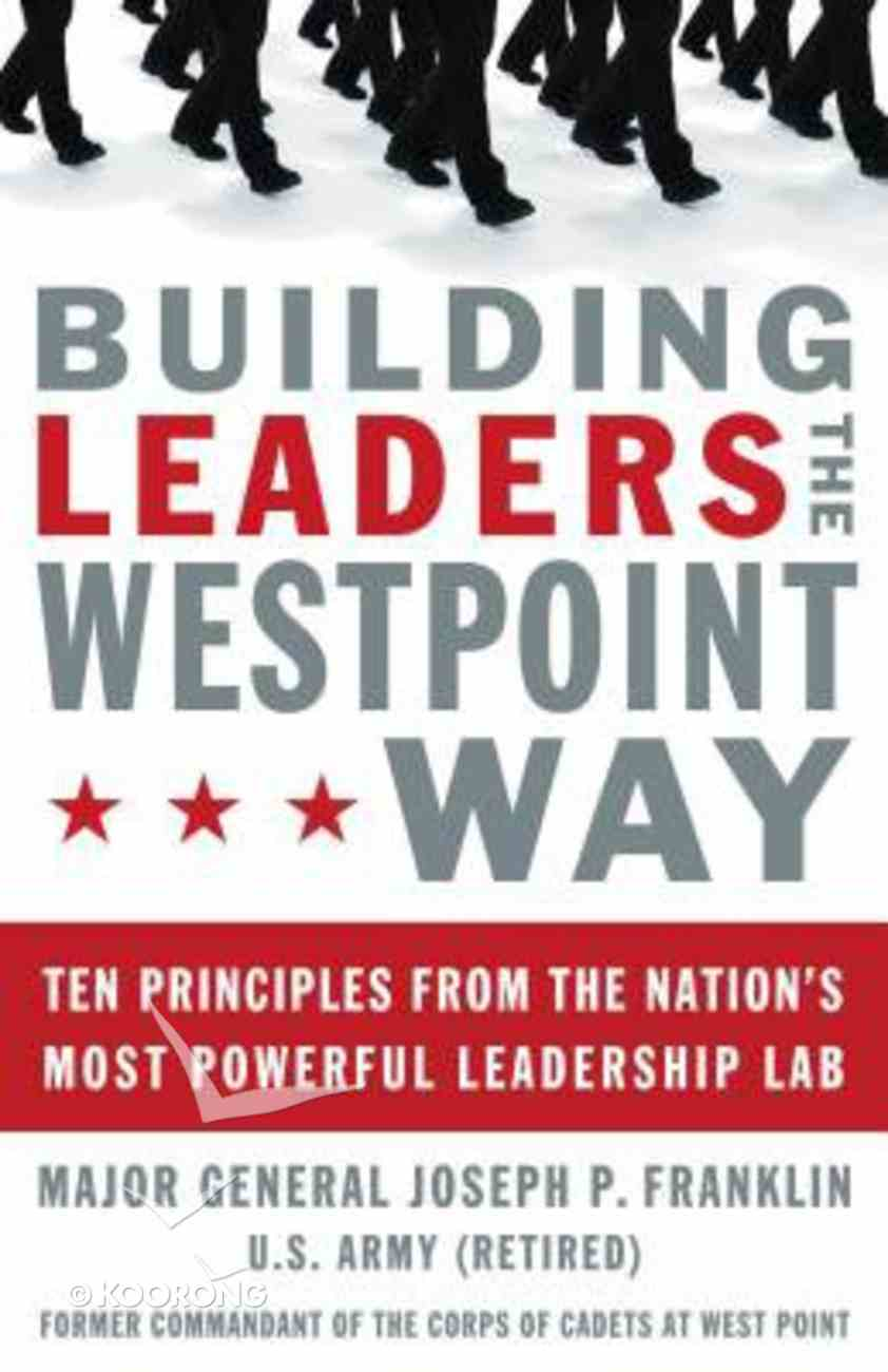 Building Leaders the West Point Way Hardback