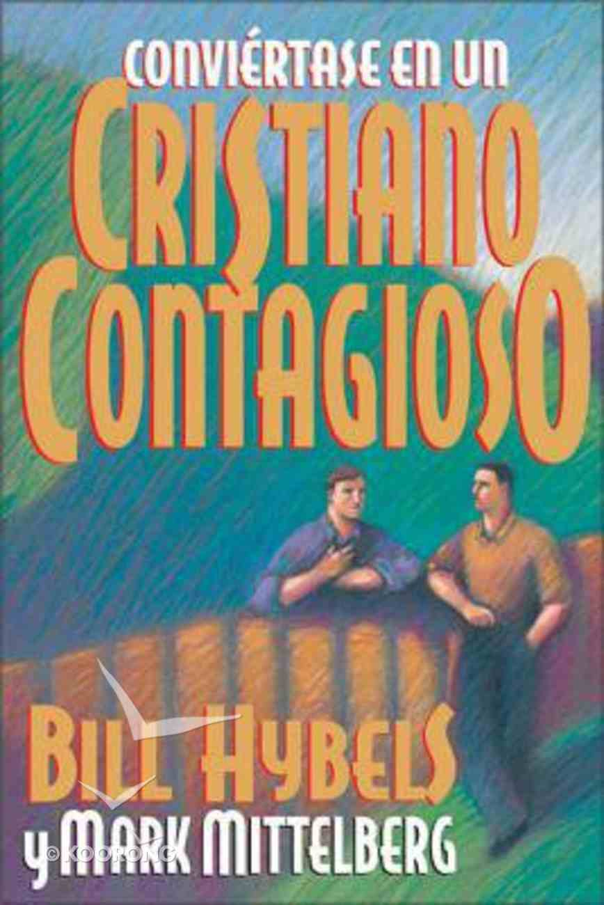 Convirtase En Un Cristiano Contagioso Paperback