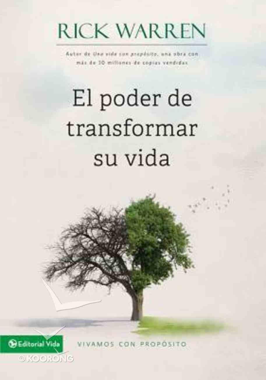 El Poder De Transformar Su Vida (How To Obtain Meaning Instead Of Personal Mediocrity) Paperback