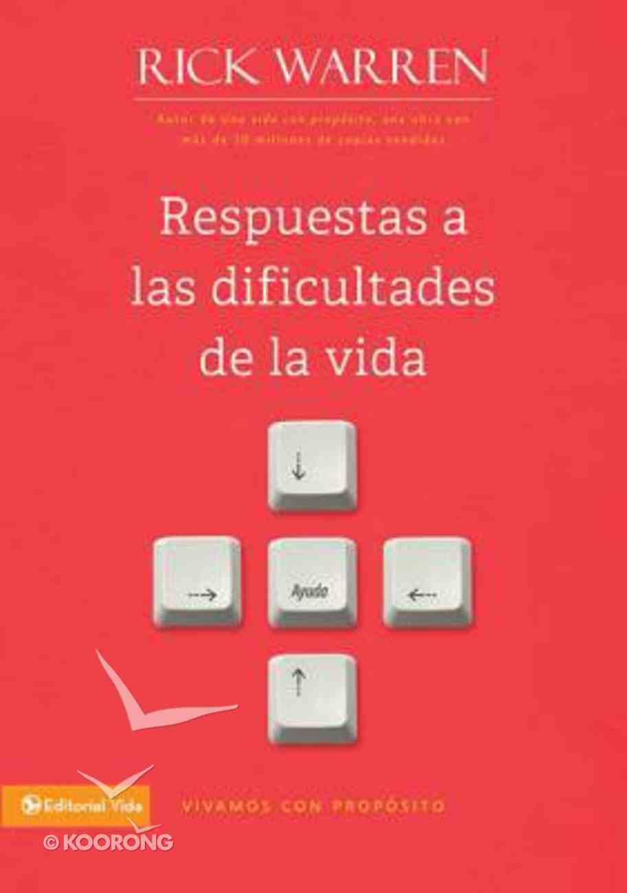 Respuestas a Las Dificultades Se La Vida (Living With Purpose) Paperback