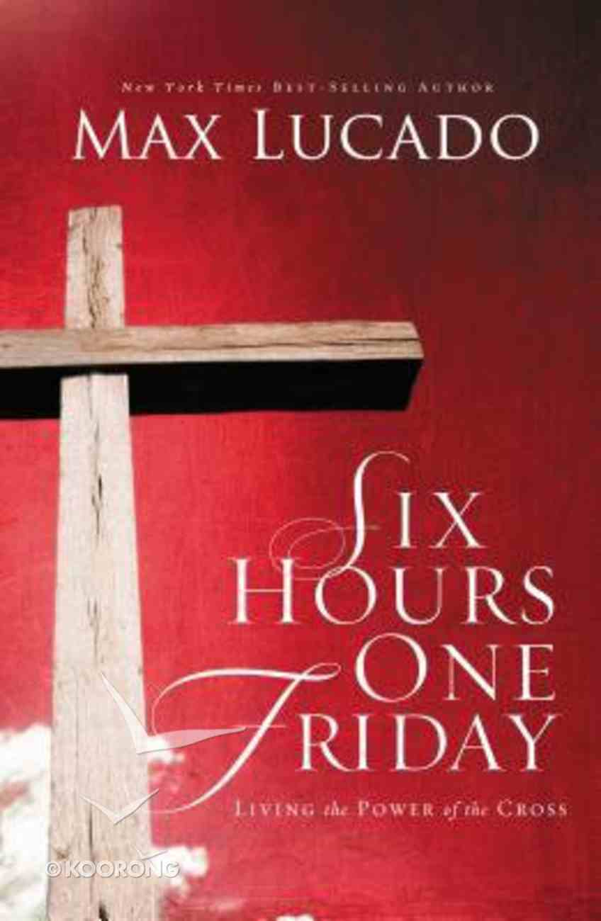 Six Hours One Friday Paperback