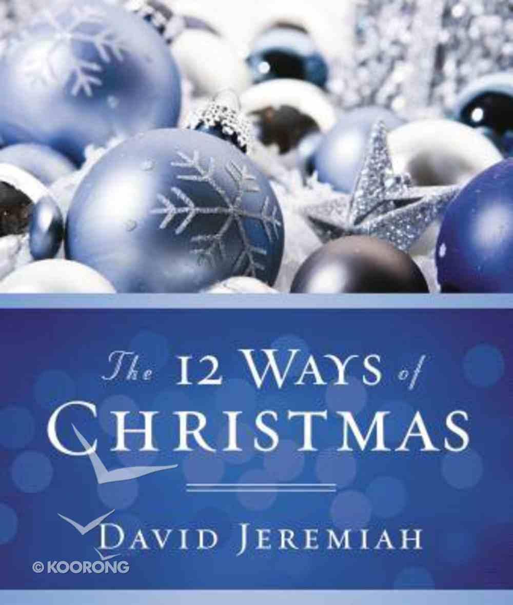The 12 Ways of Christmas Hardback