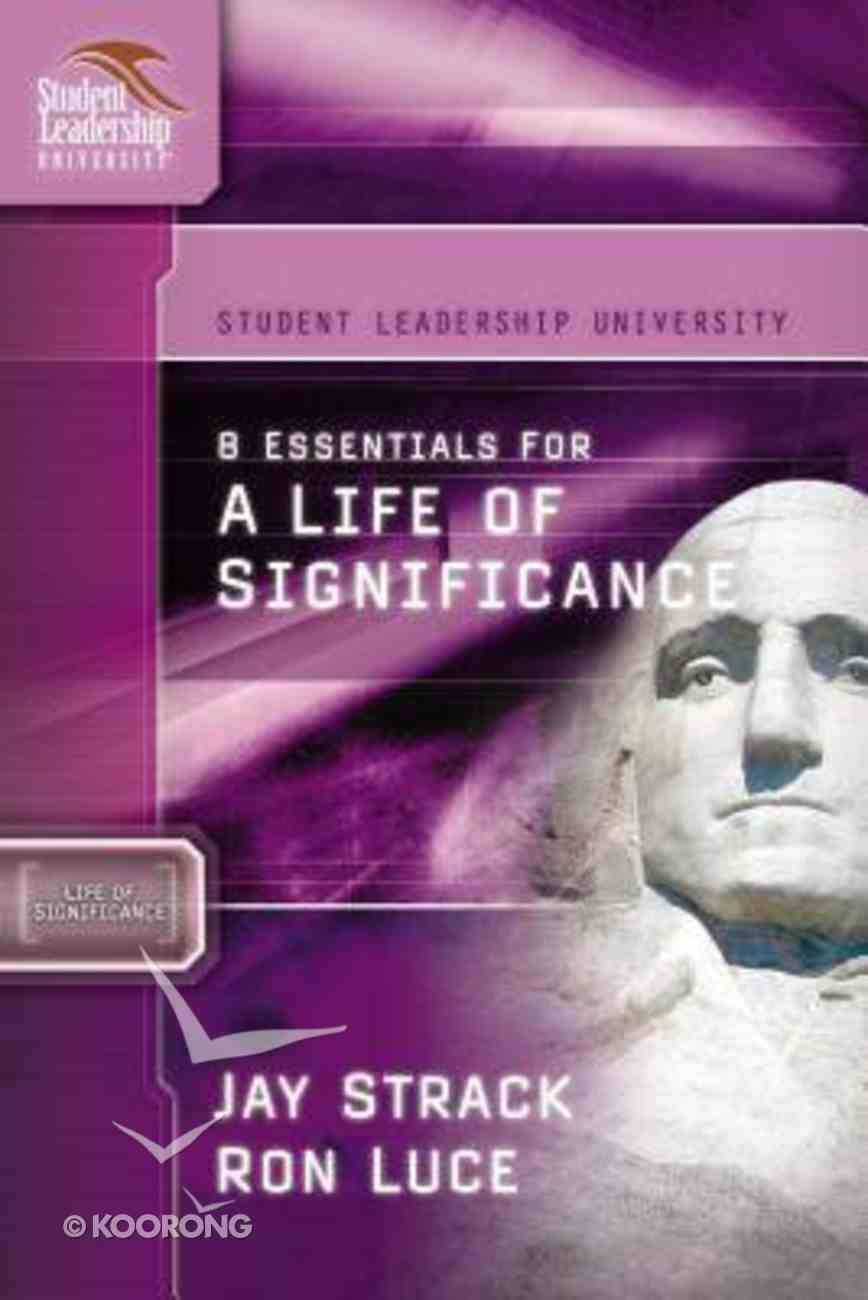8 Essentials For a Life of Significance Paperback