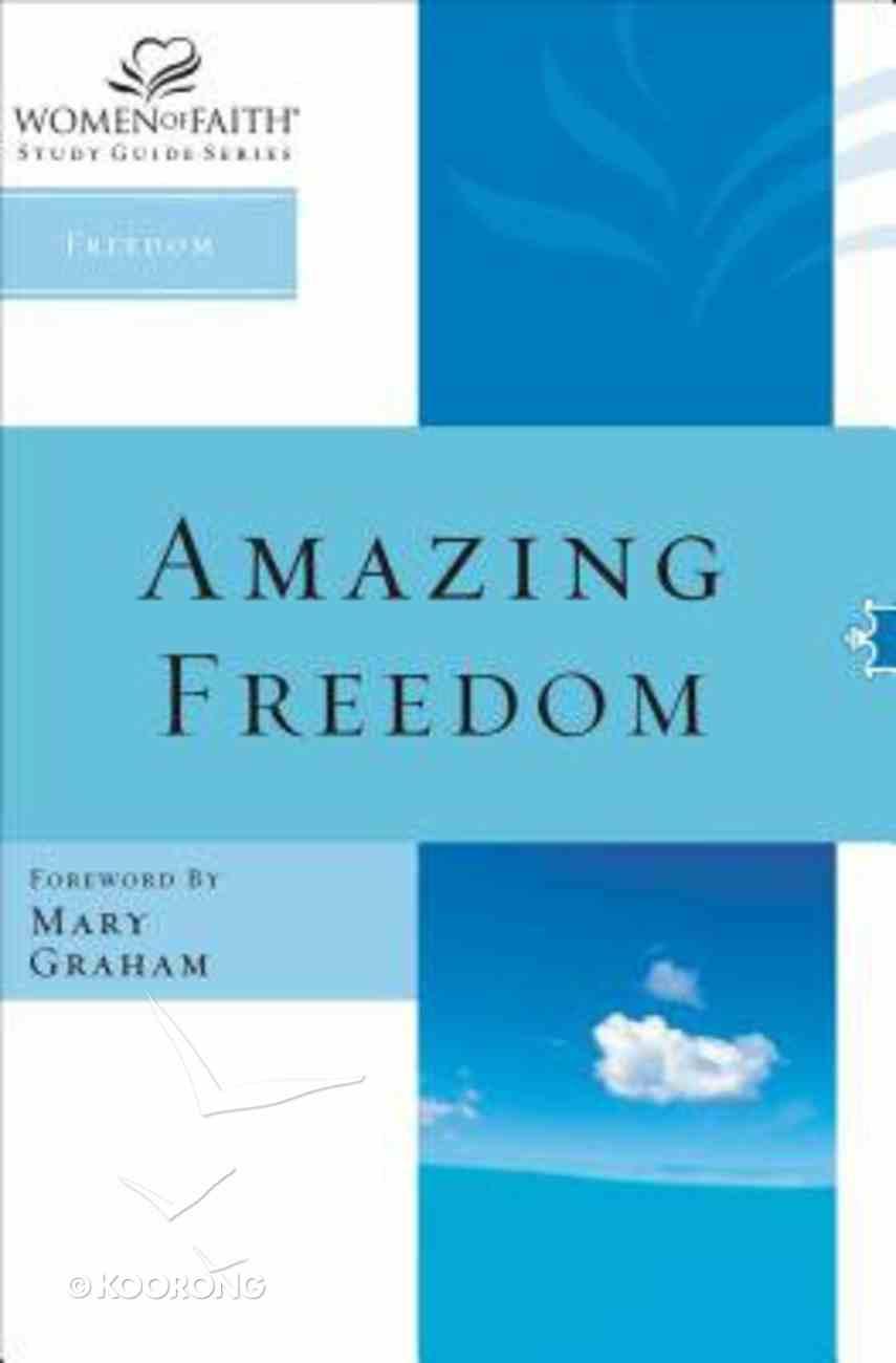 Women of Faith: Amazing Free Paperback